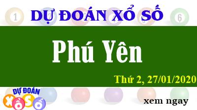 Dự Đoán XSPY – Dự Đoán Xổ Số Phú Yên Thứ 2 ngày 27/01/2020