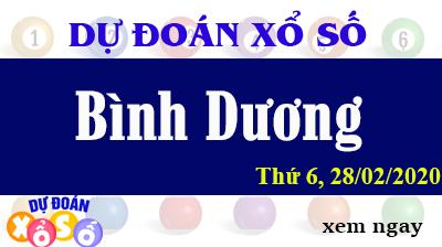 Dự Đoán XSBD – Dự Đoán Xổ Số Bình Dương Thứ 6 ngày 28/02/2020