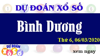 Dự Đoán XSBD – Dự Đoán Xổ Số Bình Dương Thứ 6 ngày 06/03/2020