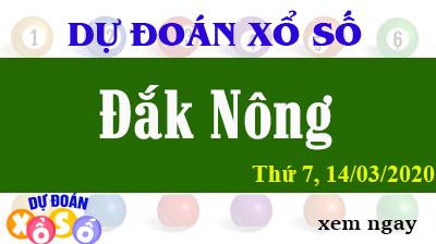 Dự Đoán XSDNO – Dự Đoán Xổ Số Đắk Nông Thứ 7 ngày 14/03/2020