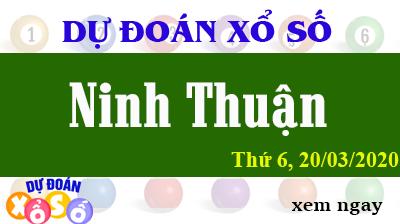 Dự Đoán XSNT – Dự Đoán Xổ Số Ninh Thuận Thứ 6 ngày 20/03/2020