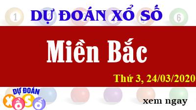 Dự Đoán XSMB 24/03/2020 - Dự Đoán Kết quả Xổ Số Miền Bắc thứ  3