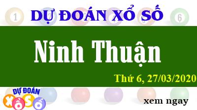 Dự Đoán XSNT – Dự Đoán Xổ Số Ninh Thuận Thứ 6 ngày 27/03/2020