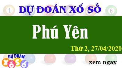 Dự Đoán XSPY – Dự Đoán Xổ Số Phú Yên Thứ 2 ngày 27/04/2020