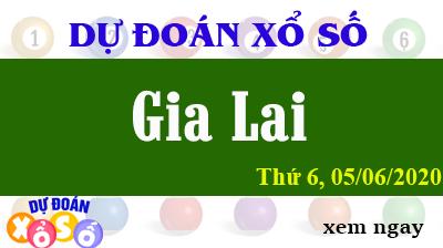 Dự Đoán XSGL – Dự Đoán Xổ Số Gia Lai Thứ 6 ngày 05/06/2020