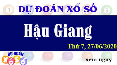 Dự Đoán XSHG – Dự Đoán Xổ Số Hậu Giang Thứ 7 ngày 27/06/2020