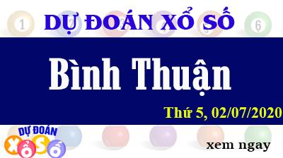 Dự Đoán XSBTH – Dự Đoán Xổ Số Bình Thuận Thứ 5 ngày 02/07/2020