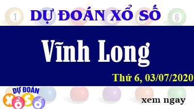 Dự Đoán XSVL – Dự Đoán Xổ Số Vĩnh Long Thứ 6 ngày 03/07/2020