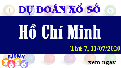 Dự Đoán XSHCM – Dự Đoán Xổ Số TPHCM Thứ 7 ngày 11/07/2020
