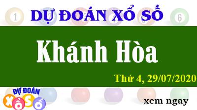 Dự Đoán XSKH – Dự Đoán Xổ Số Khánh Hòa Thứ 4 ngày 29/07/2020