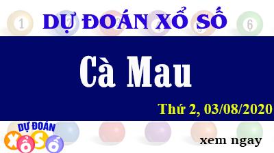 Dự Đoán XSCM – Dự Đoán Xổ Số Cà Mau Thứ 2 ngày 03/08/2020