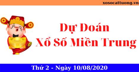Dự Đoán Xổ Số Miền Trung Ngày 10/08/2020 - Dự Đoán XSMT thứ 2 Hôm Nay