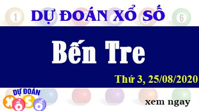 Dự Đoán XSBTR – Dự Đoán Xổ Số Bến Tre Thứ 3 ngày 25/08/2020