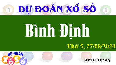 Dự Đoán XSBDI – Dự Đoán Xổ Số Bình Định Thứ 5 ngày 27/08/2020