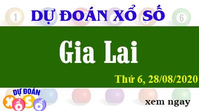 Dự Đoán XSGL – Dự Đoán Xổ Số Gia Lai Thứ 6 ngày 28/08/2020