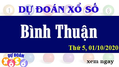 Dự Đoán XSBTH – Dự Đoán Xổ Số Bình Thuận Thứ 5 ngày 01/10/2020