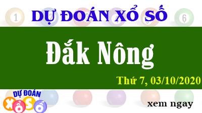 Dự Đoán XSDNO 03/10 – Dự Đoán Xổ Số Đắk Nông Thứ 7 ngày 03/10/2020
