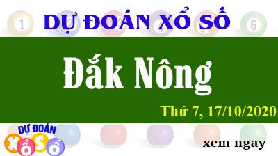 Dự Đoán XSDNO 17/10/2020 – Dự Đoán Xổ Số Đắk Nông Thứ 7