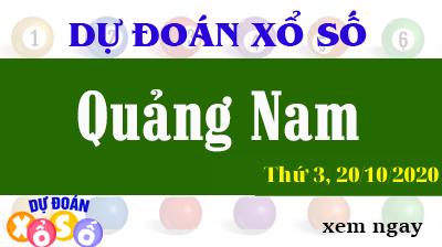 Dự Đoán XSQNA – Dự Đoán Xổ Số Quảng Nam Thứ 3 ngày 20/10/2020