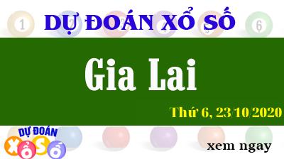 Dự Đoán XSGL – Dự Đoán Xổ Số Gia Lai Thứ 6 ngày 23/10/2020