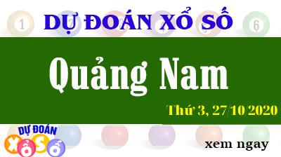 Dự Đoán XSQNA – Dự Đoán Xổ Số Quảng Nam Thứ 3 ngày 27/10/2020