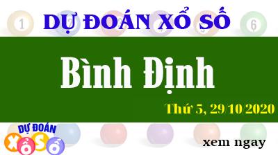 Dự Đoán XSBDI – Dự Đoán Xổ Số Bình Định Thứ 5 ngày 29/10/2020