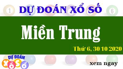 Dự Đoán XSMT - Soi cầu Xổ Số Miền Trung XSMT thứ  6 Ngày 30/10/2020