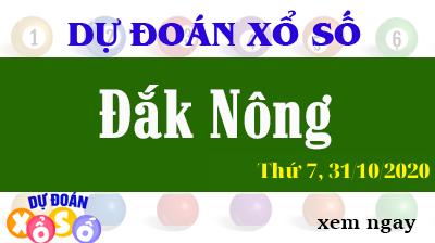 Dự Đoán XSDNO 31/10/2020 – Dự Đoán Xổ Số Đắk Nông Thứ 7