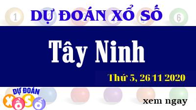 Dự Đoán XSTN – Dự Đoán Xổ Số Tây Ninh Thứ 5 ngày 26/11/2020