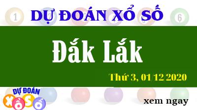 Dự Đoán XSDLK – Dự Đoán Xổ Số Đắk Lắk Thứ 3 ngày 01/12/2020