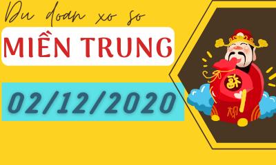 Dự đoán XSMT 02/12 - Dự Đoán Xổ Số Miền Trung Thứ 4 Ngày 02/12/2020