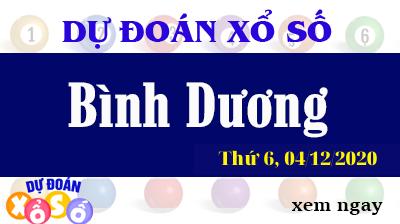 Dự Đoán XSBD – Dự Đoán Xổ Số Bình Dương Thứ 6 ngày 04/12/2020