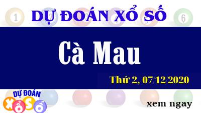 Dự Đoán XSCM – Dự Đoán Xổ Số Cà Mau Thứ 2 ngày 07/12/2020