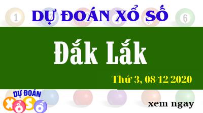 Dự Đoán XSDLK – Dự Đoán Xổ Số Đắk Lắk Thứ 3 ngày 08/12/2020