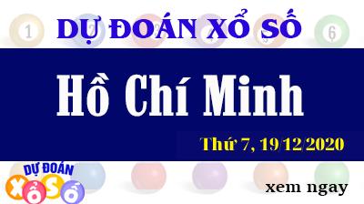 Dự Đoán XSHCM 19/12 – Dự Đoán Xổ Số TPHCM Thứ 7 ngày 19/12/2020