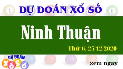 Dự Đoán XSNT – Dự Đoán Xổ Số Ninh Thuận Thứ 6 ngày 25/12/2020
