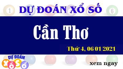 Dự Đoán XSCT – Dự Đoán Xổ Số Cần Thơ Thứ 4 ngày 06/01/2021