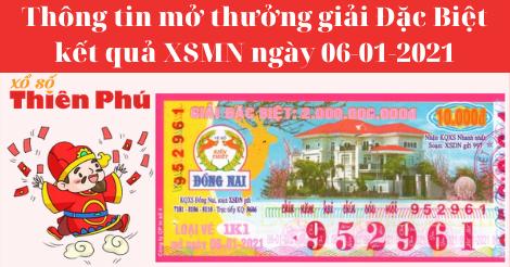 Kết Quả XSMN - Thông Tin Trúng Thưởng Giải ĐB Mở Thưởng Ngày 06-01-2021