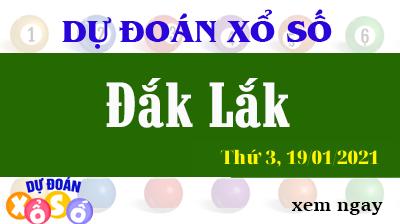 Dự Đoán XSDLK – Dự Đoán Xổ Số Đắk Lắk Thứ 3 ngày 19/01/2021