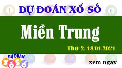 Dự Đoán XSMT 18/01/2021 - Dự Đoán Kết Quả Xổ Số Miền Trung Thứ 2