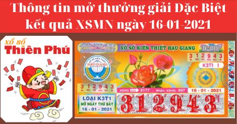 Kết Quả XSMN - Thông Tin Trúng Thưởng Giải ĐB Mở Thưởng Ngày 16-01-2021