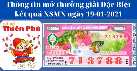 Kết Quả XSMN - Thông Tin Trúng Thưởng Giải ĐB Mở Thưởng Ngày 19-01-2021
