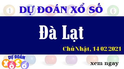 Dự Đoán XSDL – Dự Đoán Xổ Số Đà Lạt Chủ Nhật Ngày 14/02/2021