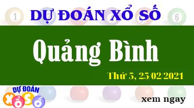 Dự Đoán XSQB – Dự Đoán Xổ Số Quảng Bình Thứ 5 ngày 25/02/2021