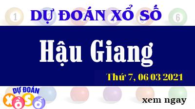 Dự Đoán XSHG – Dự Đoán Xổ Số Hậu Giang Thứ 7 Ngày 06/03/2021