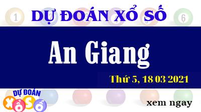 Dự Đoán XSAG – Dự Đoán Xổ Số An Giang Thứ 5 ngày 18/03/2021