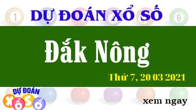 Dự Đoán XSDNO – Dự Đoán Xổ Số Đắk Nông Thứ 7 Ngày 20/03/2021