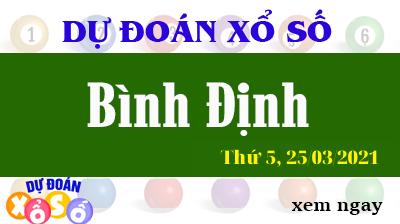 Dự Đoán XSBDI – Dự Đoán Xổ Số Bình Định Thứ 5 ngày 25/03/2021