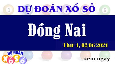 Dự Đoán XSDN Ngày 02/06/2021 – Dự Đoán KQXSDN Thứ 4