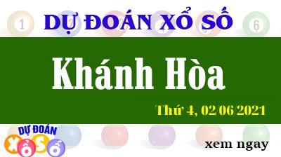 Dự Đoán XSKH Ngày 02/06/2021 – Dự Đoán KQXSKH Thứ 4